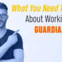 What You Need To Know About Working With Guardian Home