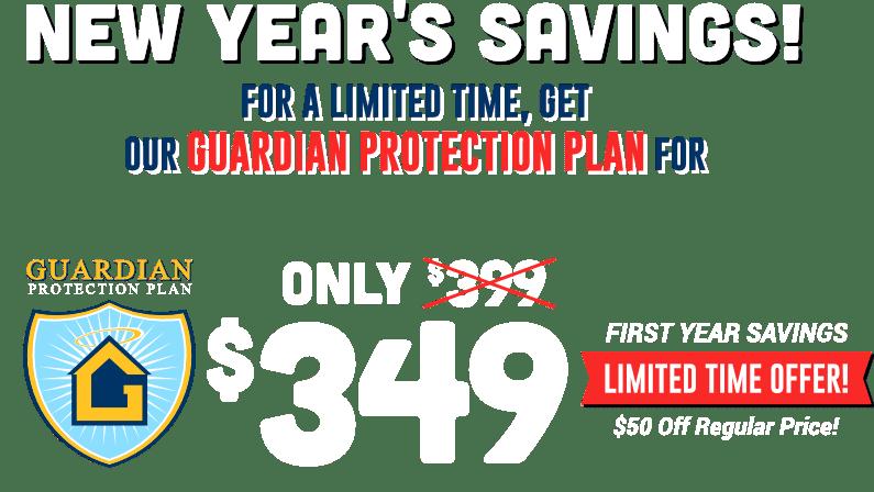 Guardian Protection Plan New Years Savings